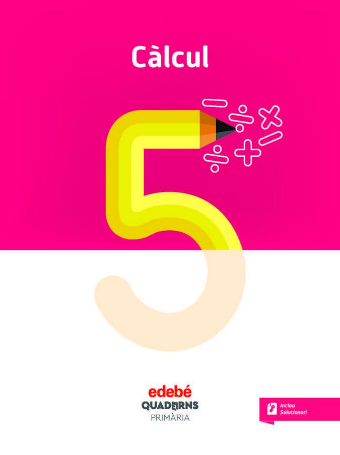 Quadern calcul 5 ep cataluña 18