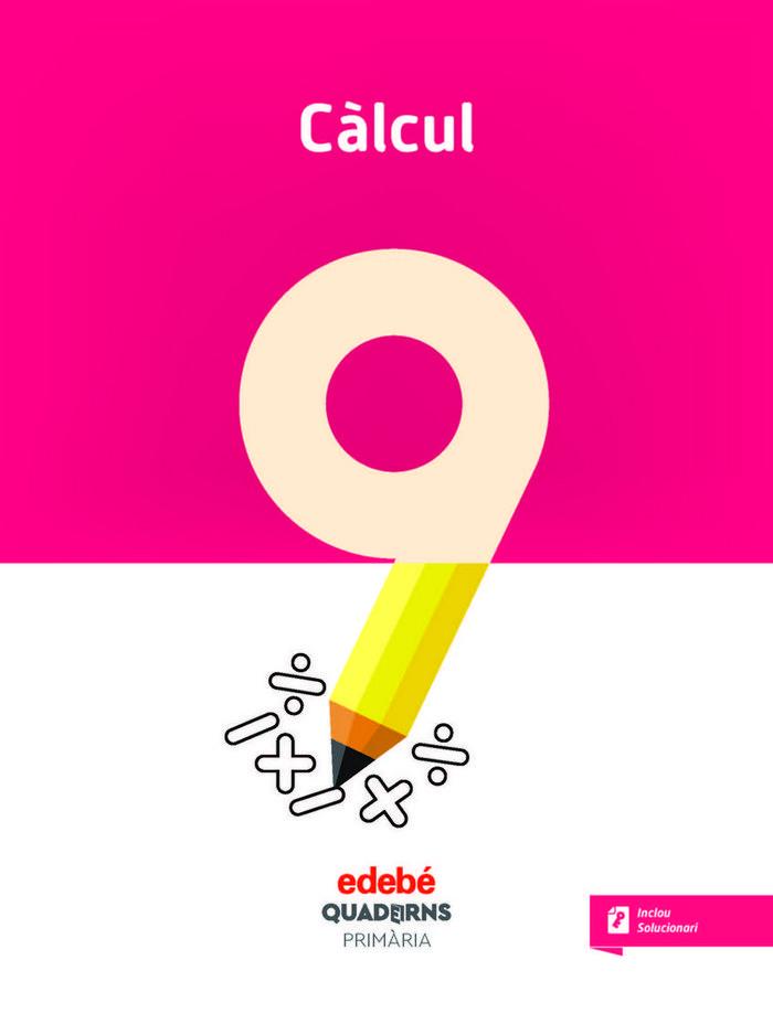 Quadern calcul 9 ep cataluña 18