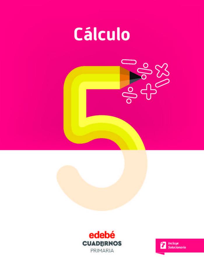 Cuaderno calculo 5 3ºep 18