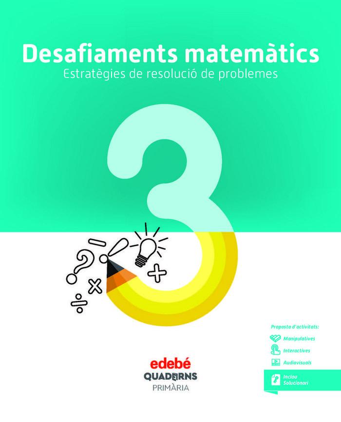 Quad.desafiaments matematics 3 ep cataluña 18