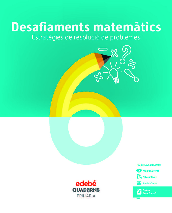 Quad.desafiaments matematics 6 ep cataluña 18