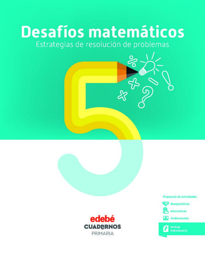 Cuaderno desafios matematicos 5 5ºep 18 estr.res.p