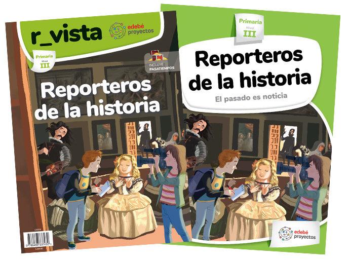 Ciencias sociales ep reporteros historia 18