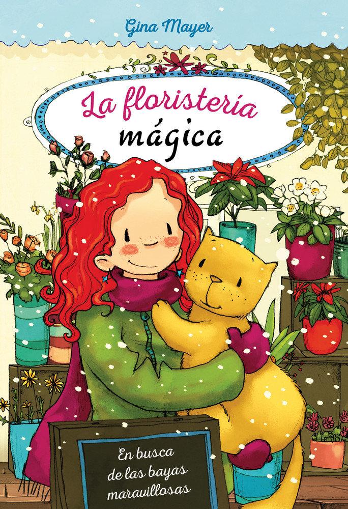 Floristeria magica 4 en busca de las bayas maravillosas