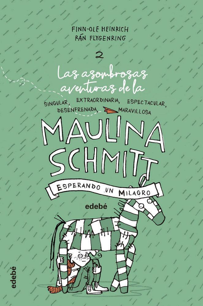 Maulina schmitt 2 esperando un milagro