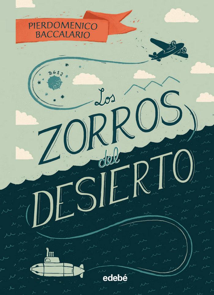 Zorros del desierto,los