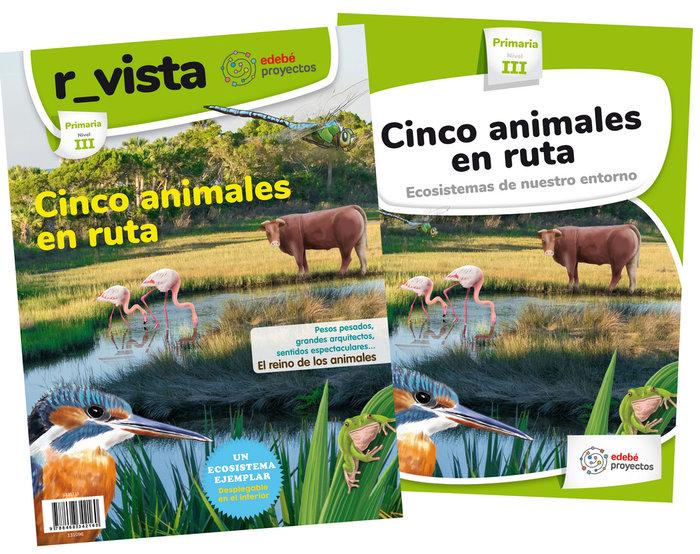 Ciencias naturaleza ep 19 cinco animales ruta ecos