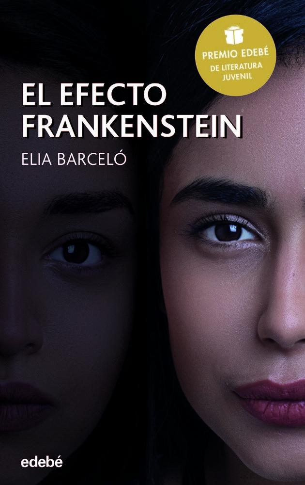 Efecto frankenstein,el premio edebe literatura juvenil