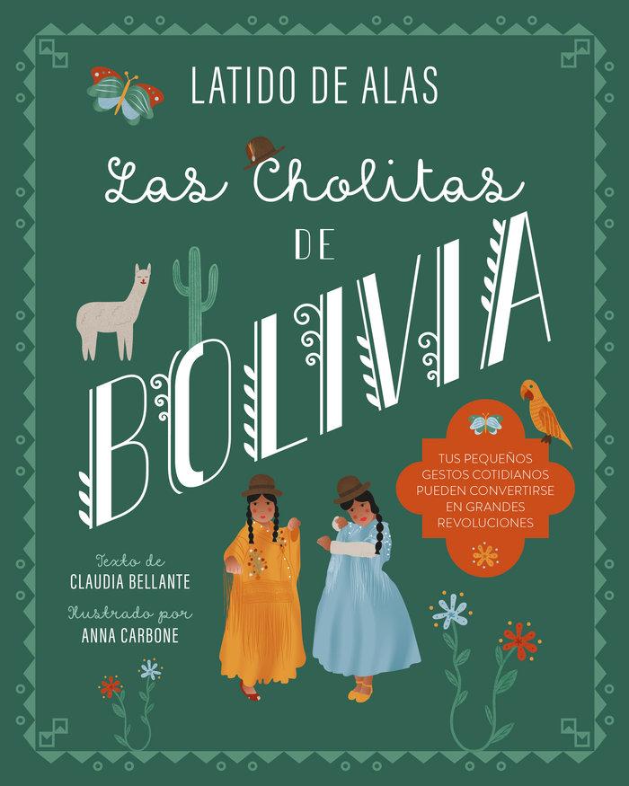 Cholitas de bolivia,las