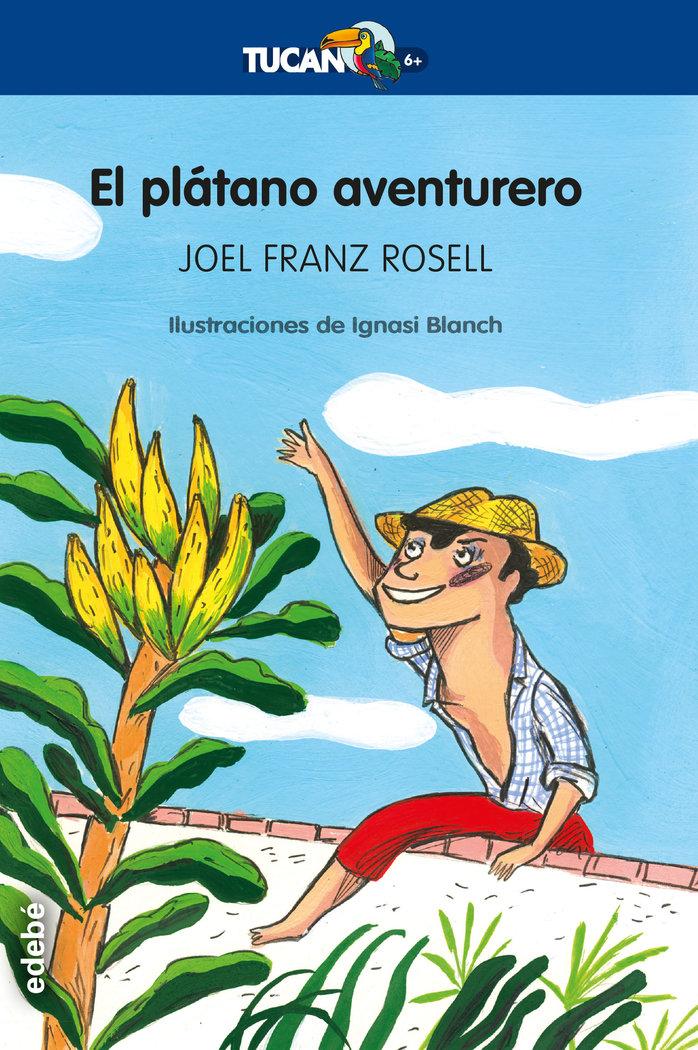 Platano aventurero,el