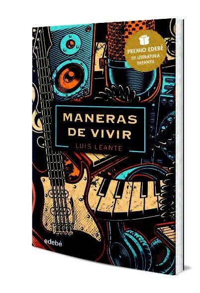 Maneras de vivir premio edebe literatura juvenil 2020