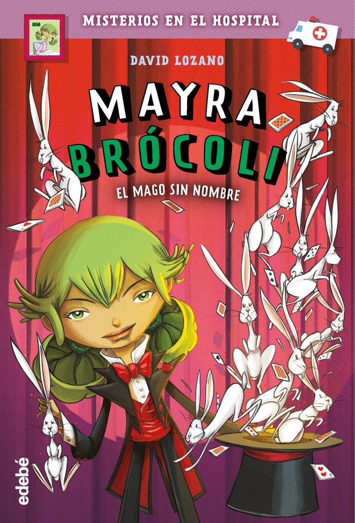 Mayra brocoli 3 el mago sin nombre