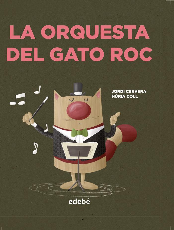 Orquesta del gato roc,la