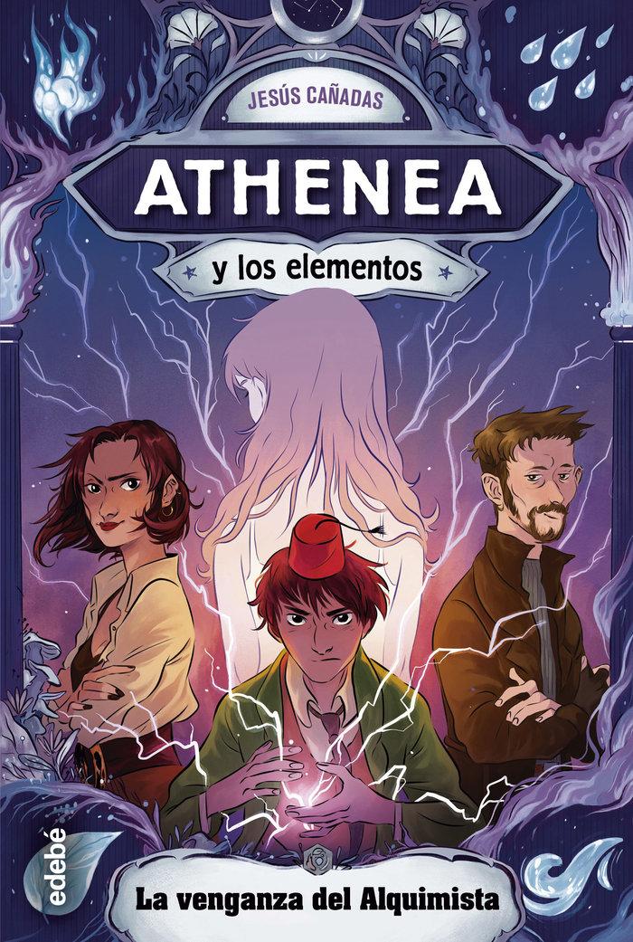 Athenea y los elementos 5 venganza del alquimista,la