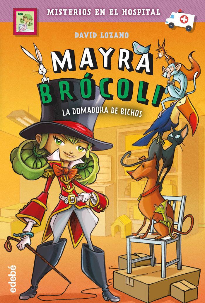 Mayra brocoli 4 la domadora de bichos