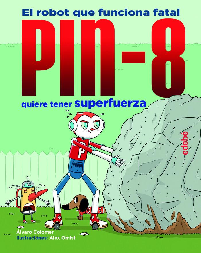 Pin 8 3 pin 8 quiere tener superfuerza