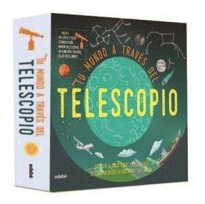 Tu mundo a traves del telescopio