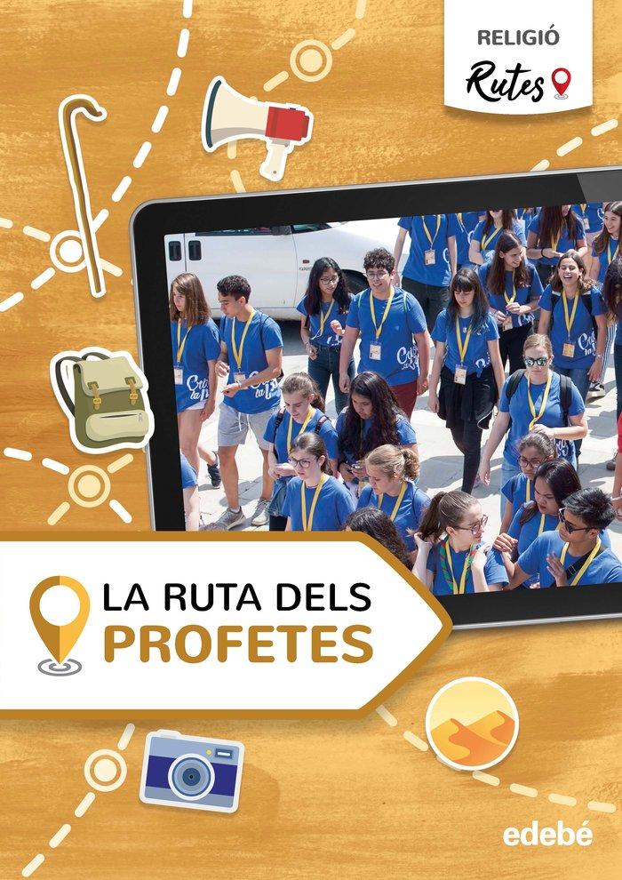 La ruta dels profetes 5ºep cataluña 21 rutes (reli