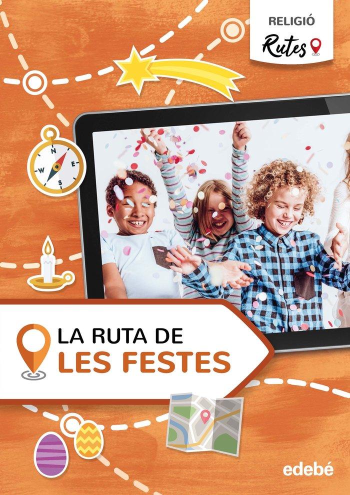 La ruta de les festes 5ºep cataluña 21 rutes (reli