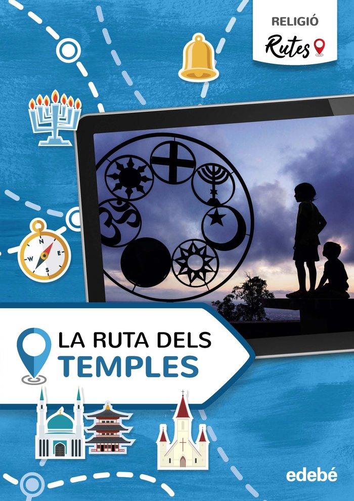 La ruta dels temples 5ºep cataluña 21 rutes (relig