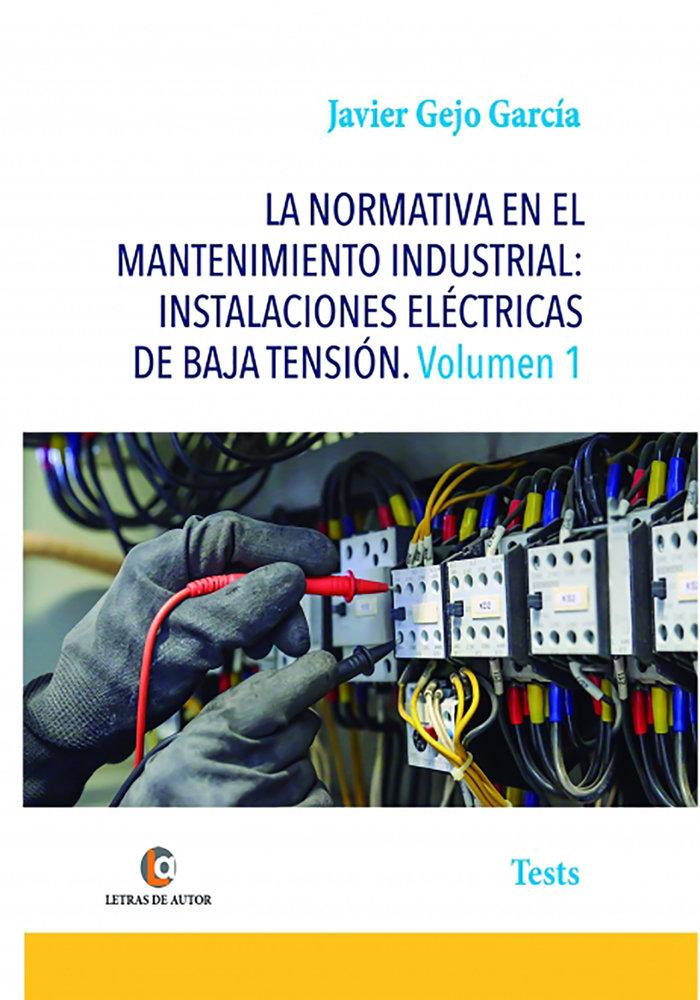 La normativa en el mantenimiento industrial instalaciones
