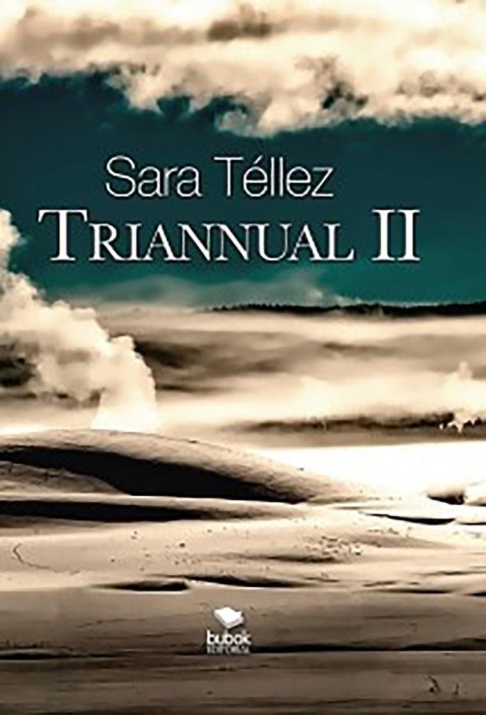 Triannual ii