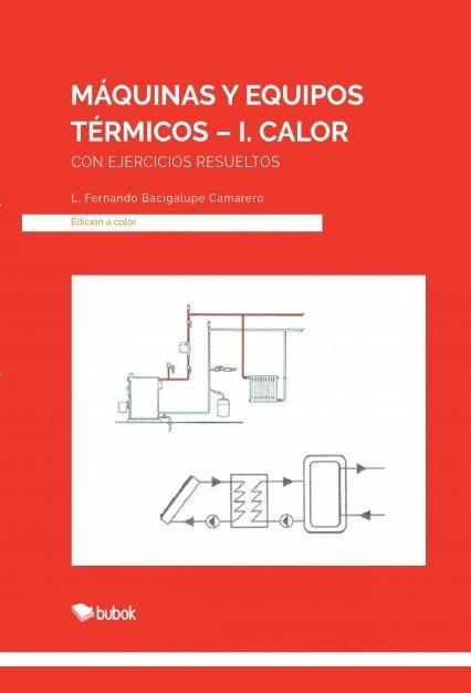Maquinas y equipos termicos i calor