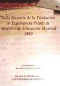 Guia docente de piloto de maestro de educacion musical