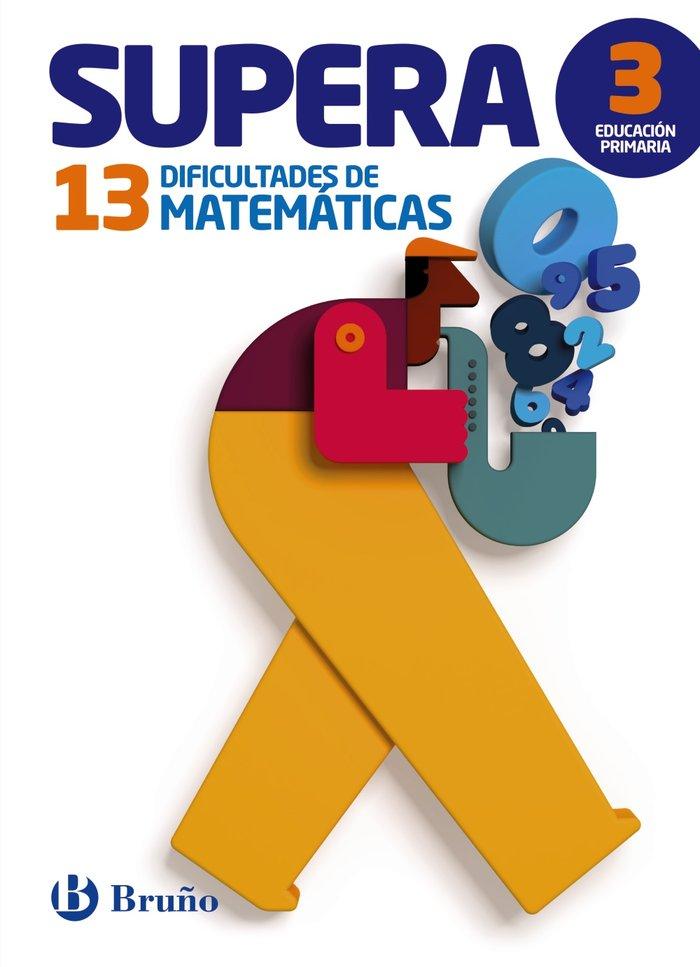 Supera 13 dificultades matematicas 3ºep 15        brumat13ep