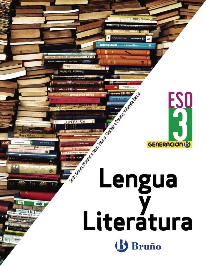 Lengua literatura 3ºeso 20 generacion b