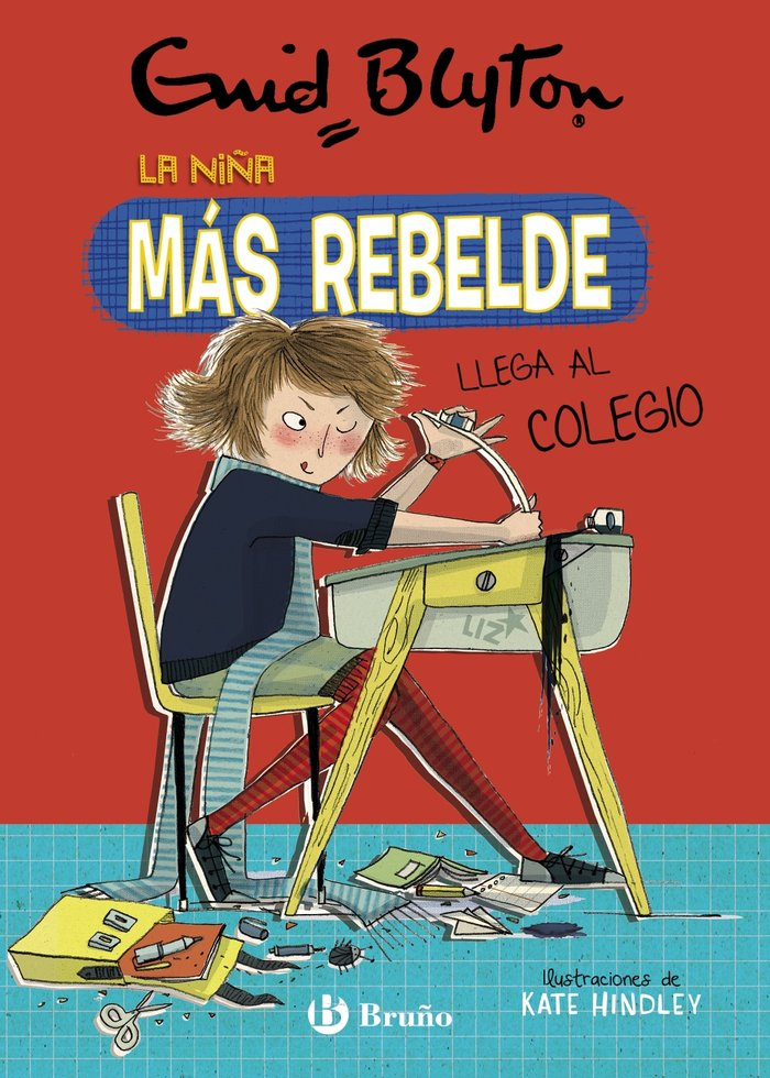 Enid blyton la niña mas rebelde 1 la niña mas rebelde ll