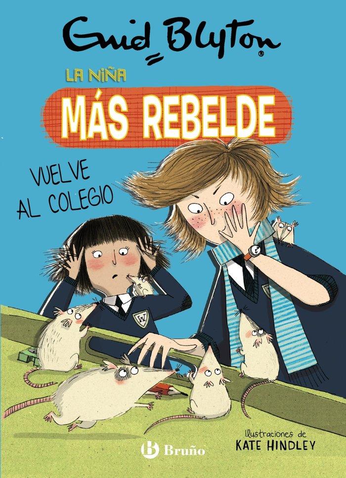 Enid blyton la niña mas rebelde 2 la niña mas rebelde vu