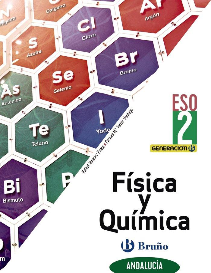 Fisica quimica 2ºeso andalucia 21 generacion b