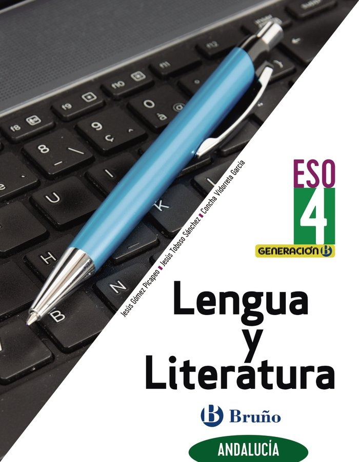 Lengua literatura 4ºeso andalucia 21 generacion b