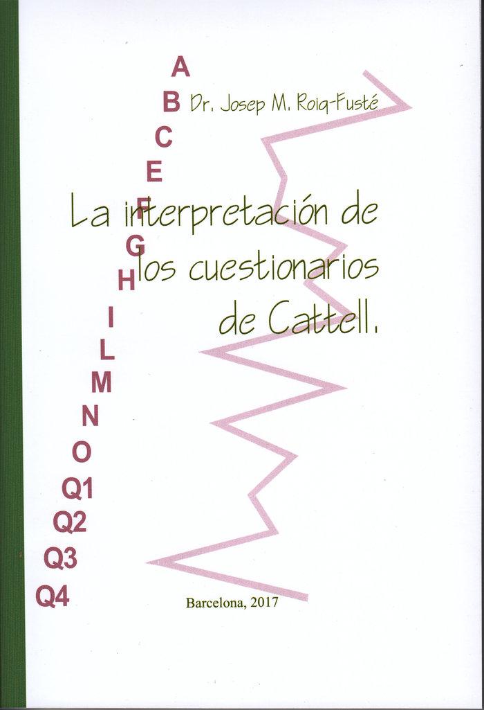 La interpretacion de los cuestionarios de cattell