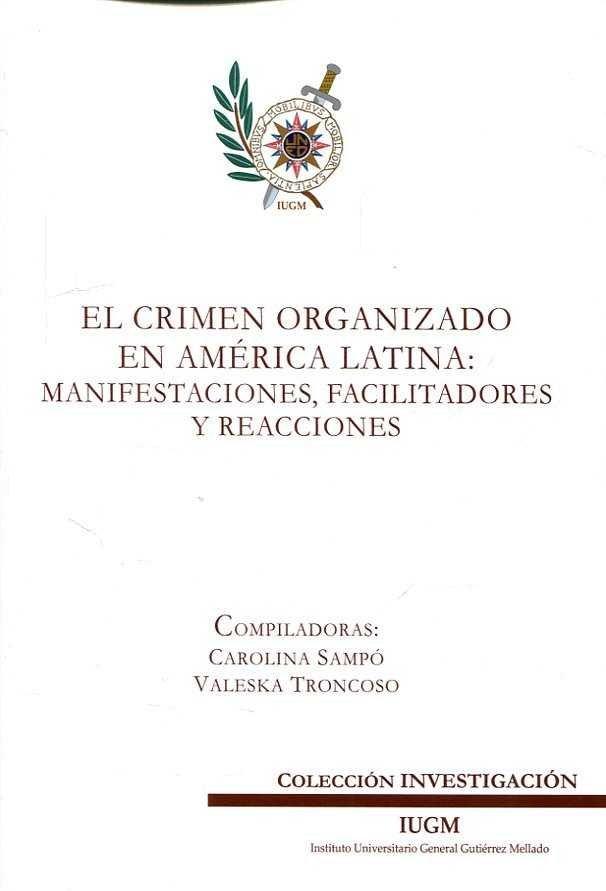 El crimen organizado en america latina