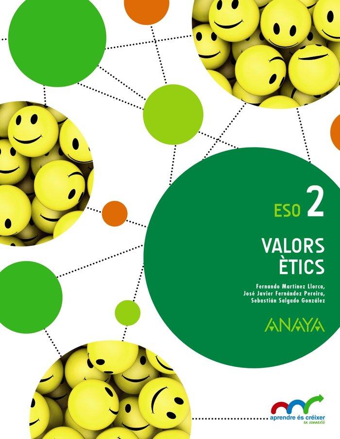 Valors etics 2ºeso valencia 16 aprender es crecer