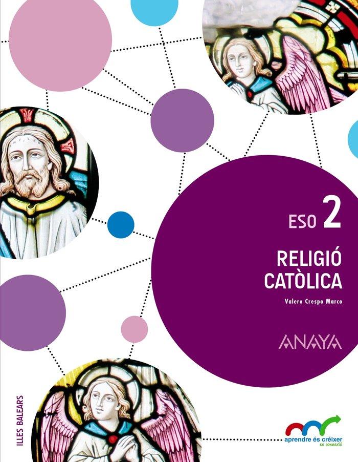 Religio catolica 2ºeso baleares 16 aprend.es crece