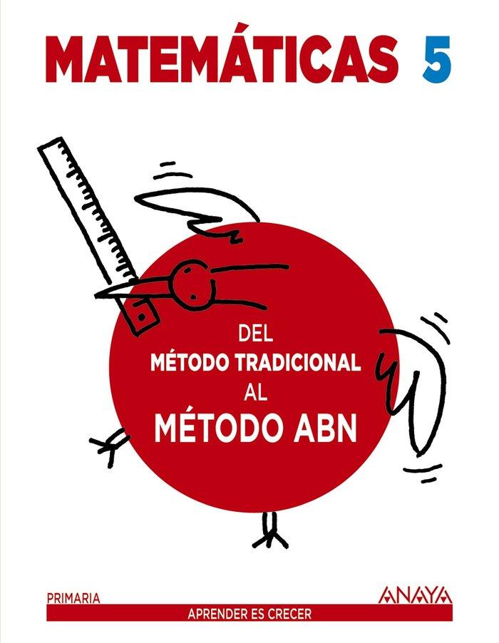 Cuaderno matematicas 5ºep 16 metodo tradic.al abn
