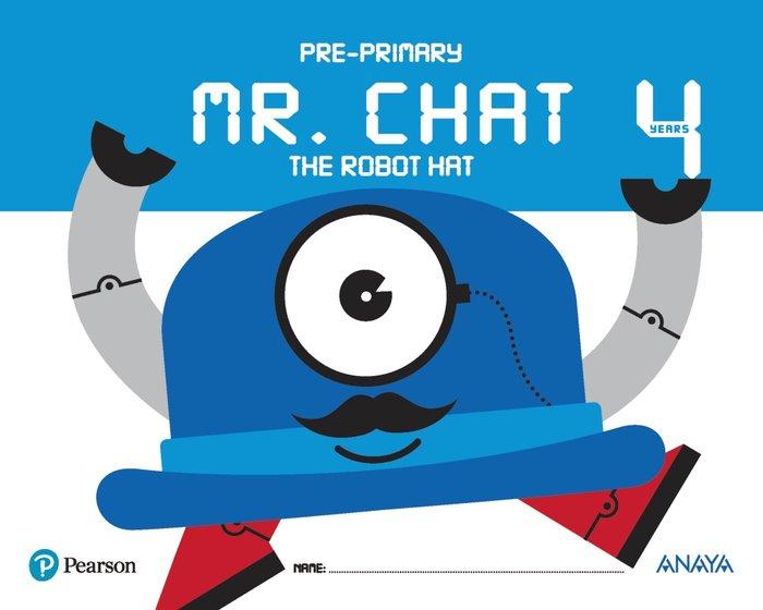 Mr chat the robot hat 4años ei 17
