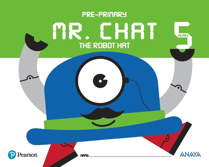 Mr chat the robot hat 5años ei 17