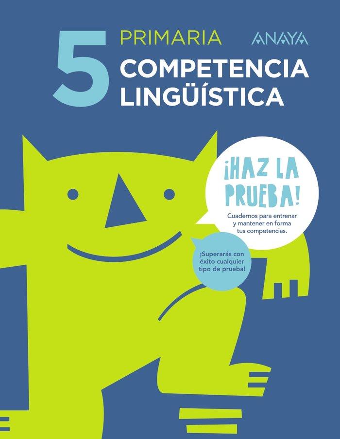 Competencia linguistica 5 ep haz la prueba 17