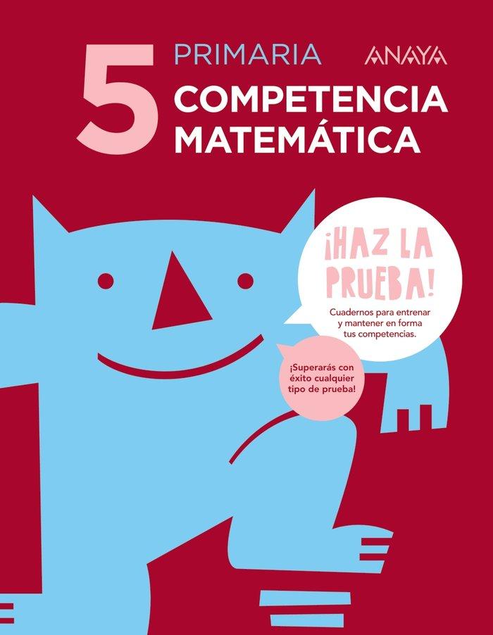 Competencia matematica 5 ep haz la prueba 17