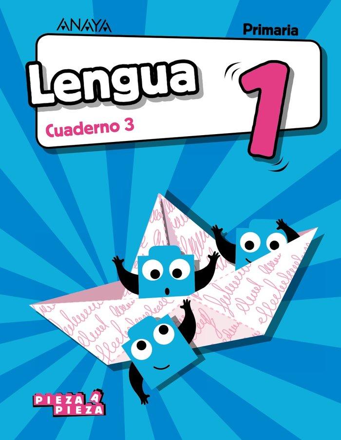 Cuaderno lengua 3 1ºep 18 pieza a pieza