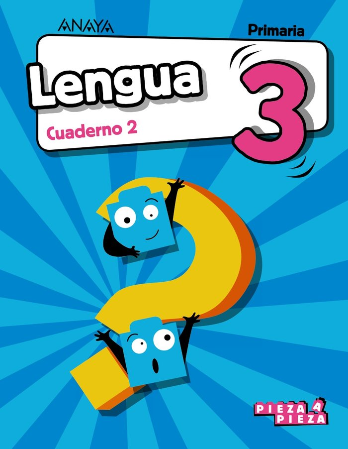 Cuaderno lengua 2 3ºep 18 and/arag/can/can/bal.pie