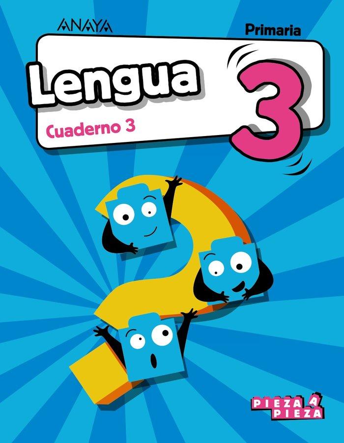 Cuaderno lengua 3 3ºep 18 and/arag/can/can/bal.pie