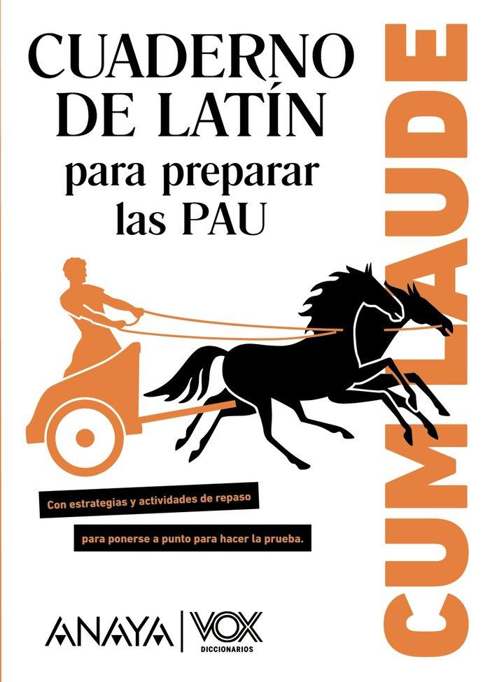 Cum laude. cuaderno de latin para preparar las pau