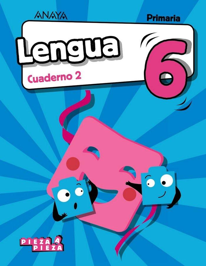 Cuaderno lengua 2 6ºep 19 pieza a pieza