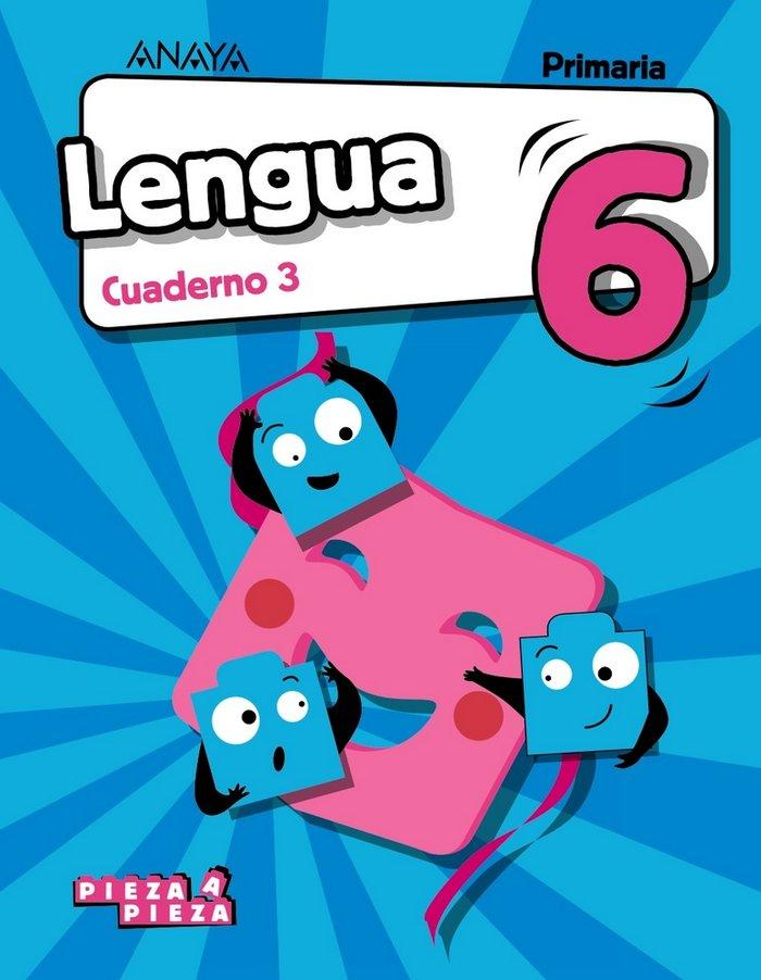 Cuaderno lengua 3 6ºep 19 pieza a pieza