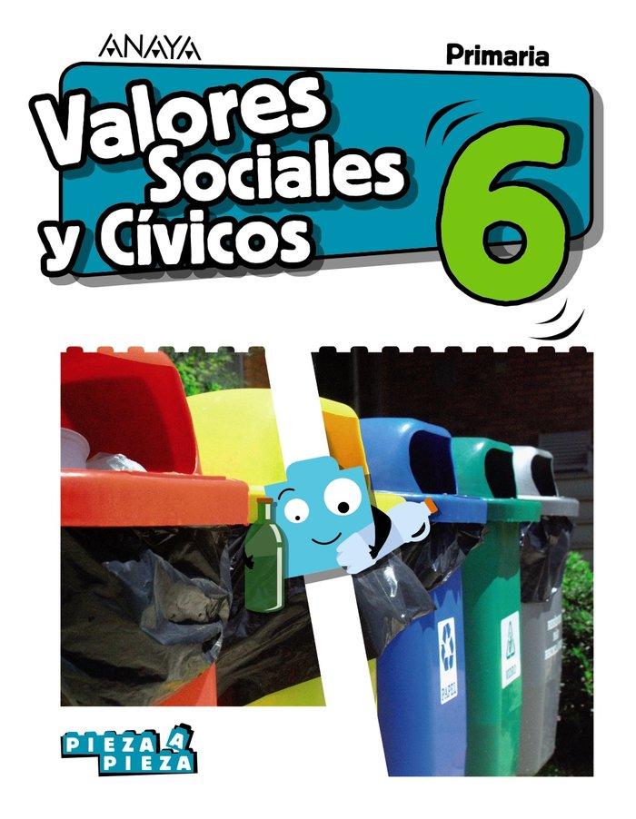 Valores sociales  civicos 6ºep 19 pieza a pieza